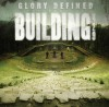Product Image: Building 429 - Glory Defined: The Best Of Building 429