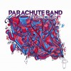 Parachute Band - Technicolour