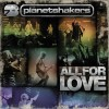 Product Image: Planetshakers - All For Love