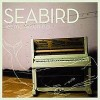 Product Image: Seabird - Let Me Go On
