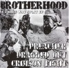 Product Image: Preacher, Dragged Out, Crimson Fight - Brotherhood: A Three Way Split EP