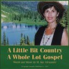 Product Image: M Sue Alexander - A Little Bit Country, A Whole Lot Gospel