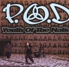 P.O.D. - Youth Of The Nation