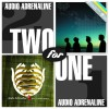 Audio Adrenaline - Two For One: Until My Heart Caves In/Worldwide