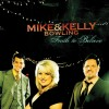 Product Image: Mike & Kelly Bowling - Faith To Believe