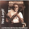 Product Image: Dave Markee Band - Yes Lord!