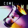 Product Image: Vineyard UK - Come Now Is The Time (Vineyard Gold)