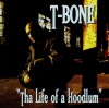 Product Image: T-Bone - Tha Life Of A Hoodlum