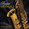 Product Image: David Heming - Praise Him On The Saxophone Vol 2: New Beginnings