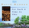 Product Image: David Hadden - For Such A Time As This (ICC)