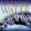 Product Image: Graham Kendrick - No More Walls