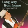 Product Image: Rev Tommy Ray O'Dell - Long Way From Home