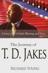 Product Image: Richard Young - The Journey Of T.D. Jakes