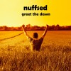 Product Image: Nuffsed - Greet The Dawn