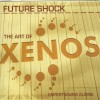 Product Image: Future Shock - The Art Of Xenos: Entertaining Aliens
