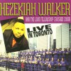 Product Image: Hezekiah Walker & The Love Fellowship Crusade Choir - Live In Toronto