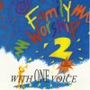 Family Worship - Family Worship 2: With One Voice