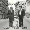 Product Image: 2nd Nature - Live Your Life