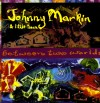 Product Image: Johnny Markin  & Little Town - Between Two Worlds