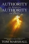 Product Image: Tom Marshall - Authority in Heaven, Authority on Earth