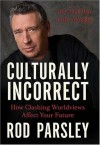 Rod Parsley - Culturally Incorrect