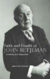 Product Image: John Betjeman, Kevin Gardner - Faith And Doubt of John Betjeman: An Anthology of Betjeman's Religious Verse