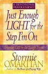 Product Image: Stormie Omartian - Just Enough Light for the Step I'm On--A Devotional Prayer Journey