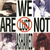 Product Image: Lust Control - We Are Not Ashamed