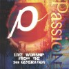Product Image: Passion - Live Worship From The 268 Generation