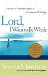 Product Image: Stormie Omartian - Lord I Want to be Whole