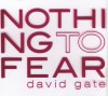 Product Image: David Gate - Nothing To Fear