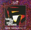 Product Image: Spring Harvest - New Songs For '95: Take Off Your Shoes