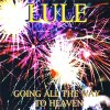 Paul Lule - Going All The Way To Heaven