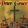 Peter Grace - Pain & Suffering
