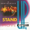 Product Image: The Continentals - Stand Up! Move Out!