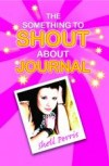 Product Image: Shell Perris - Something To Shout About Journal