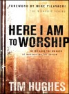 Product Image: Tim Hughes - Here I Am To Worship