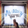 Product Image: Alakrity - Whatever Happened To Good TV?