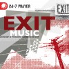 Product Image: Various - Exit Music - 24-7 Prayer