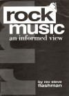Product Image: Rev Steve Flashman - Rock Music: An Informed View