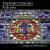 Product Image: The King's Singers - Reflections: Choral Essays Vol 2