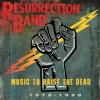 Resurrection Band - Music To Raise The Dead: 1972-1998