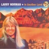 Product Image: Larry Norman - In Another Land