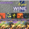 New Wine - New Wine Worship Vol 7: Surely The Time Has Come