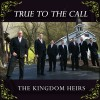 Product Image: The Kingdom Heirs - True To The Call
