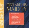 Product Image: Great Songs Of Praise - Declare His Majesty