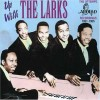 Product Image: The Larks - Up With The Larks: The Uptempo Apollo Recordings 1951-1955