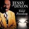 Product Image: Jessy Dixon - Total Freedom
