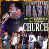 Product Image: Bishop Ronald E Brown - Live: Having Good Old Fashioned Church