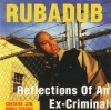 Product Image: Rubadub - Reflections Of An Ex-Criminal